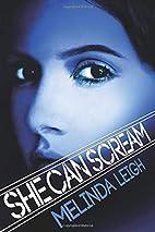 She Can Scream (She Can Series) by Melinda…