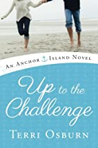Up to the Challenge (An Anchor Island Novel)…