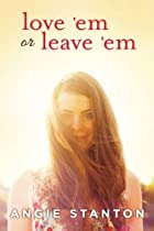 Love 'Em or Leave 'Em by Angie…