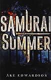 Edwardson, Ake: Samurai Summer