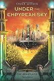 Wendig, Chuck: Under the Empyrean Sky (The Heartland Trilogy)