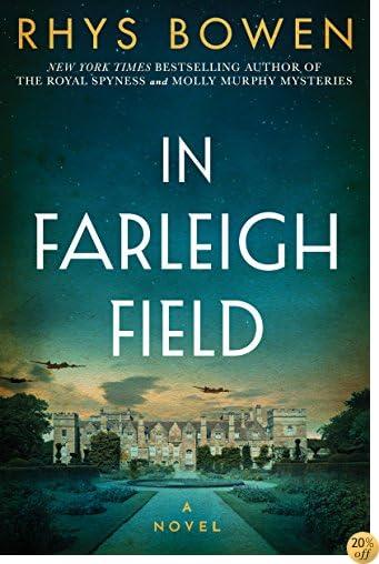TIn Farleigh Field: A Novel of World War II