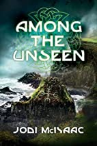 Among the Unseen (The Thin Veil) by Jodi…
