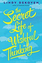 The Secret Life of Wishful Thinking by Lindy…