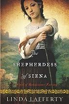 The Shepherdess of Siena: A Novel of…