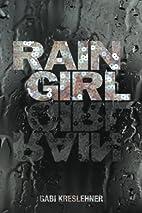 Rain Girl by Gabi Kreslehner