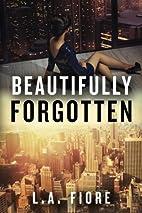 Beautifully Forgotten (Beautifully Damaged,…