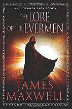 The Lore of the Evermen (The Evermen Saga)…