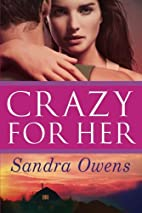 Crazy for Her (K2 Team, #1) by Sandra Owens