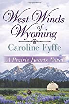 West Winds of Wyoming (A Prairie Hearts…