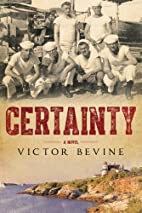Certainty by Victor Bevine