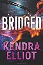 Bridged (Callahan & McLane) by Kendra Elliot