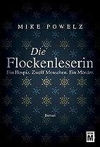 Die Flockenleserin (German Edition) by Mike…