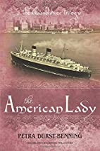 The American Lady by Petra Durst-Benning
