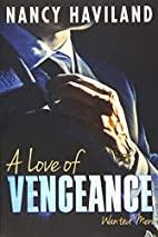 A Love of Vengeance (Wanted Men, #1) by…