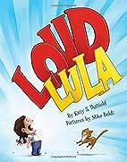 Loud Lula by Katy S. Duffield