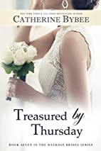 Treasured by Thursday (Weekday Brides…