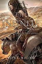 The Infinite by Lori M. Lee