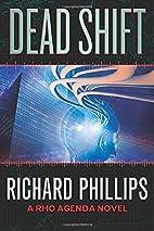 Dead Shift (The Rho Agenda Inception) by…