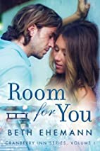 Room for You (Cranberry Inn, #1) by Beth…