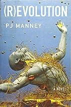 (R)evolution (Phoenix Horizon) by PJ Manney