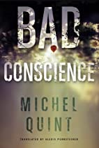 Bad Conscience by Michel Quint