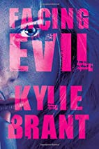 Facing Evil (Circle of Evil) by Kylie Brant