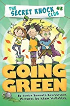 Going Green (The Secret Knock Club) by…