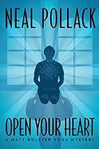 Open Your Heart (A Matt Bolster Yoga…