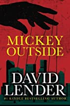 Mickey Outside (A White Collar Crime…