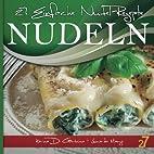 27 einfache Nudel-rezepte by Leonardo Manzo