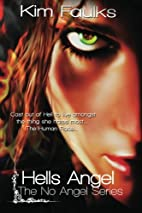 Hells Angel (No Angel, #1) by Kim Faulks