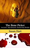 Hart, Susan: The Bone Picker