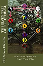 The Elven Tree of Life Eternal: A Magical…