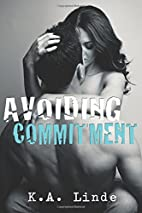 Avoiding Commitment by K. A. Linde