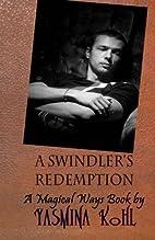 A Swindler's Redemption: A Magical Ways…