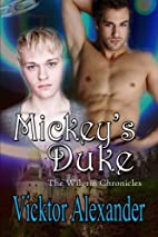 Mickey's Duke: The Wilgrin Chronicles by…