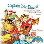 Captain No Beard: An Imaginary Tale of a…