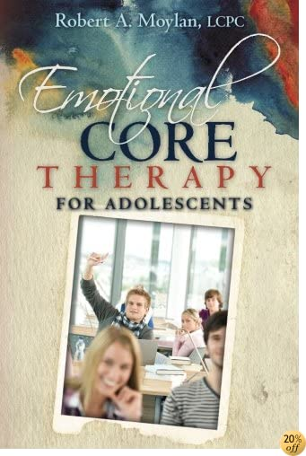 Emotional Core Therapy for Adolescents