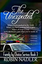 The Unexpected: Family by Choice (Volume 4)…