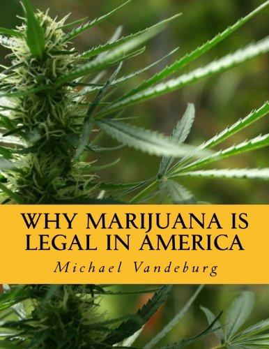 why-marijuana-is-legal-in-america