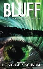 Bluff by Lenore Skomal