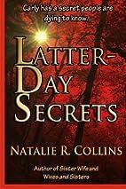 Latter Day Secrets by Natalie R. Collins