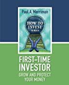 First-Time Investor: Grow and Protect Your…