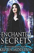Enchanted Secrets (Witches of Bayport, #1)…
