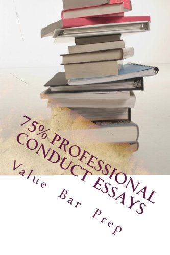 75-professional-conduct-essays-write-75-bar-essays-even-on-the-fly