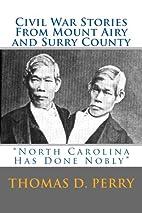 North Carolina Has Done Nobly: Civil War…