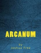 Arcanum: The Complete Guide to Systems of…