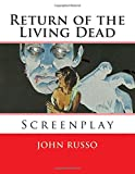 Russo, John: Return of the Living Dead: Screenplay