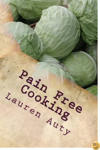 Pain Free Cooking